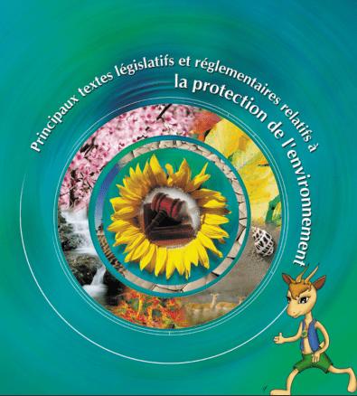 Principaux textes législatifs et réglementaires relatifs à la protection de l'environnement